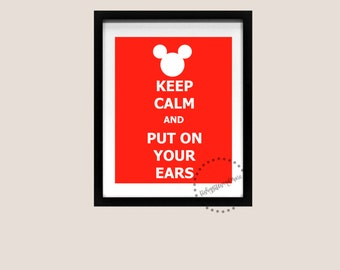 Keep Calm and Carry On Poster Mickey Mouse Ears Disneyland World Cruise Disney Art Print Printable Quote Song Lyric 8x10 Instant Download