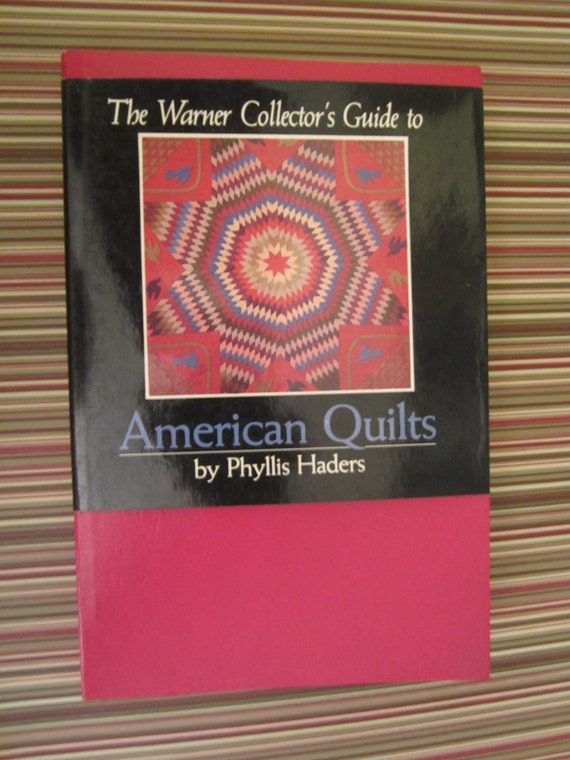 The Warner Collectors Guide To American Quilts Book By Phyllis Etsy
