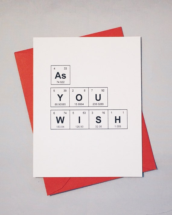 6229e625c0 As You Wish Periodic Table of the Elements I Love You Card / Geeky  Anniversary Card / Princess Bride Card / Wedding Card