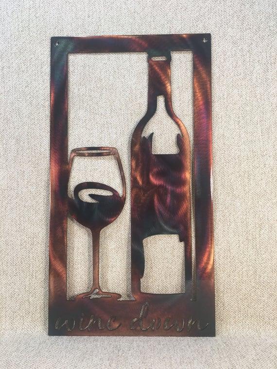 Wine Down Bottle Glass Metal Wall Art Etsy