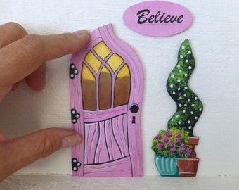 Set of Crooked Pink Door Crooked Topiary and Believe Sign Magical Fairy Doors Hand Painted on Wood Art Acrylic Painting #111