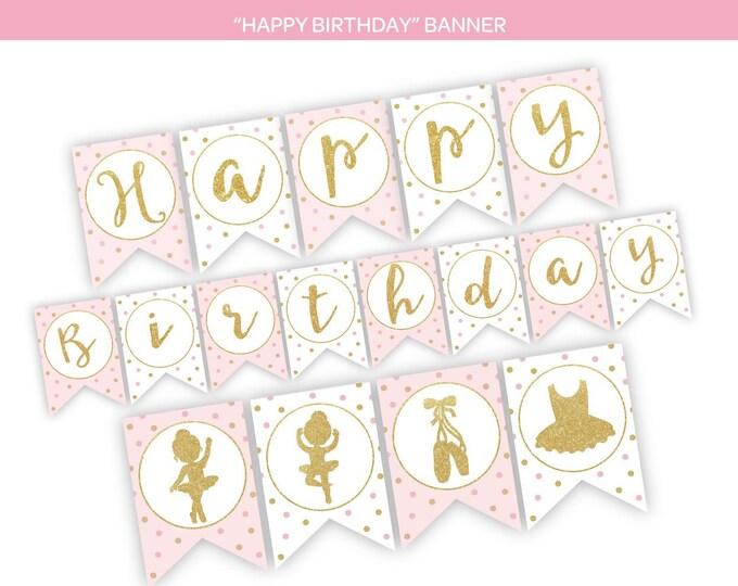 Ballerina Banner, Ballet Banner, Printable Bunting Banner, Ballerina Printable Decorations, DIGITAL