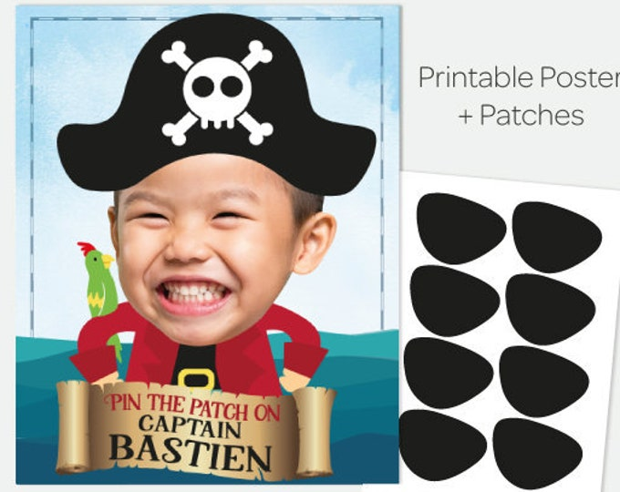 Pin the Patch on the Pirate Game, Personalized Game with Photo and name, Pirate Birthday Party Decorations, Printable Digital Poster