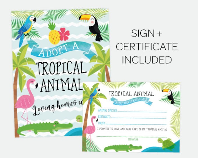 Adopt a Tropical Animal, Pet Adoption Party, Adoption Certificate, Luau Birthday Sign, Summer Party, Digital Printables, INSTANT DOWNLOAD