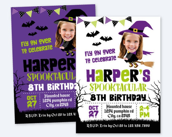 Halloween Birthday Invitation with Photo, Witch Invitation, Spooktacular Birthday Invitation, Personalized Printable Invite, 2 options