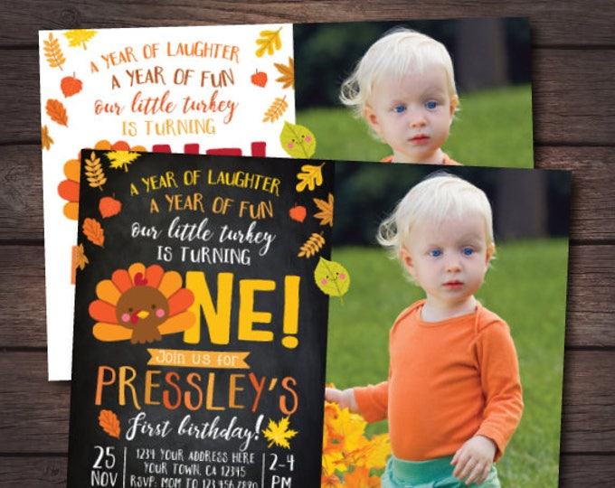 Little Turkey First Birthday Invitation with picture, Thanksgiving First Birthday Invites, DIGITAL personalized invitation, 2 Options