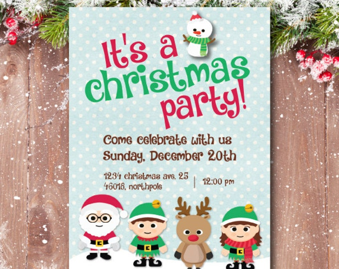 Christmas party invitation, Christmas Birthday Invitation, Christmas Birthday Party Invitations, Rudolph, Santa Claus, Elves, Snowman