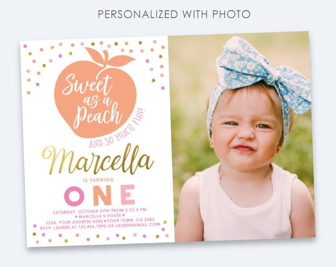 Peach Invitation with Photo, Sweet as a peach Birthday Party, Peach Birthday Invitation with Picture, ANY AGE, Personalized DIGITAL Invite