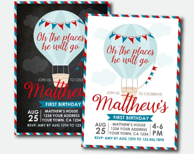Hot Air Balloon Boy Birthday Invitation, Oh the places he will go, Travel Birthday Party, ANY AGE, Personalized Printable Invite, 2 Options
