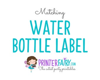 Matching Water Bottle Label