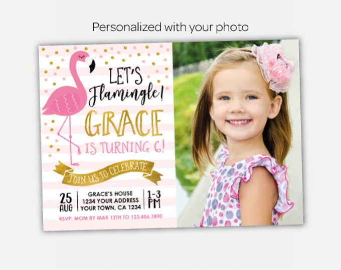 Flamingo Invitation with Photo, Pink and Gold Invites, Flamingo Birthday Party, Personalized Invitation, 2 options