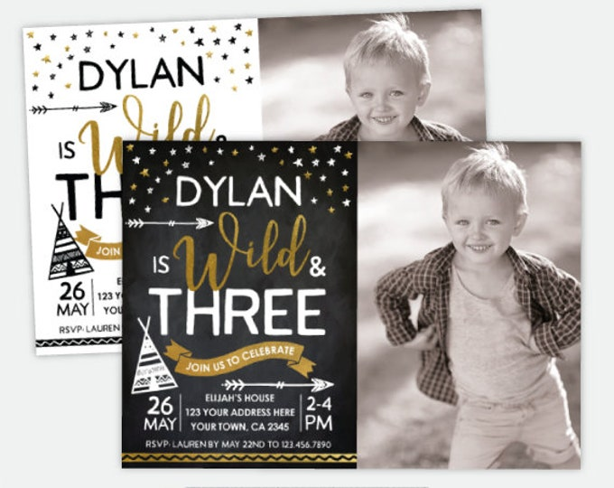 Wild and three Birthday Invitation with Photo, Teepee Birthday Party, Boys or Girls, Personalized DIGITAL Invitation, 2 Options