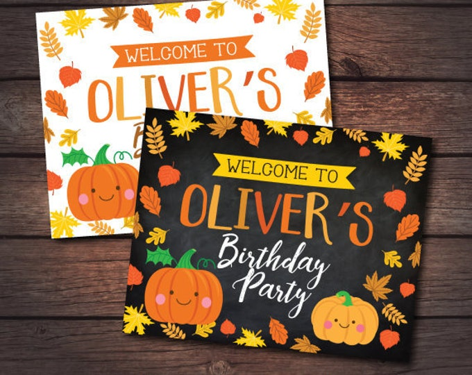 Little Pumpkin First Birthday Sign, Pumpkin Welcome Sign, Autumn Birthday Party, Personalized, DIGITAL Sign, You Print!