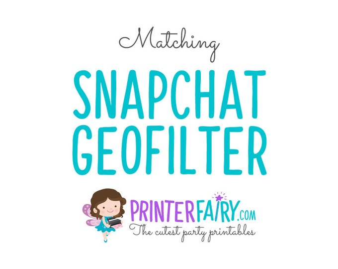 Custom Snapchat geofilter, Birthday Party Snapchat Geofilter