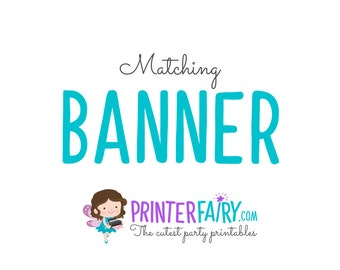 Matching Printable Banner