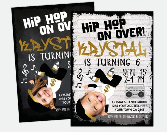 Hip Hop Invitation with Photo, Dance Party Invitation, Hip Hop Party, Music Invitation, Girls Personalized Digital Invitation, 2 options