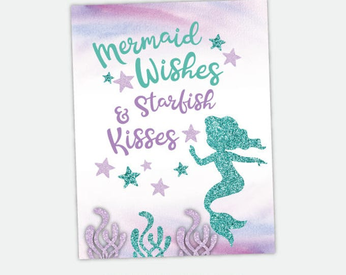 Mermaid Wishes and Starfish Kisses, Printable Digital Sign, Instant Download