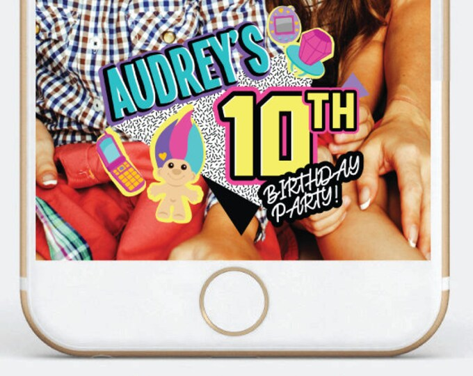 90s Snapchat filter, Retro Birthday Party, Birthday Party Personalized filter for ANY AGE!