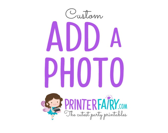 Include a photo in any invitation from my shop. Extra fee