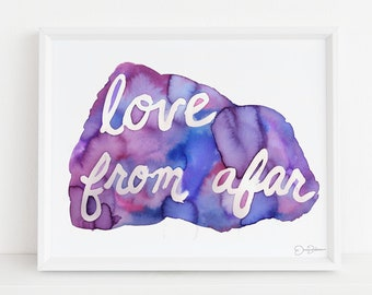 """Inspirational Saying Watercolor Digital Download, """"Love Fro Afar"""" by Jess Buhman, 10 x 8 Instant Download, Inspirational Art"""