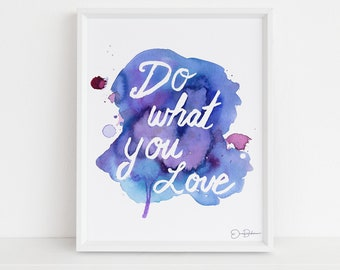 """Watercolor Inspirational Quote Instant Download  