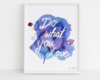"""Watercolor Inspirational Quote Print 