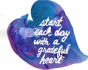 "Print of Original Watercolor Painting, Titled: ""Grateful Heart"" by Jessica Buhman 8 x 10 Blue Purple Pink Quote"