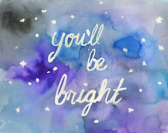 Print of Quote, Quote Watercolor, Watercolor Print, Watercolor Saying, Motivational Quote Art, Night Sky Art, Starry Sky Art, 8 x 10 Print
