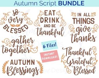 Autumn Script Embroidery File BUNDLE, Blessed Farmhouse Gather Fall Home Decor, Kitchen Towel Design, Machine Embroidery Design Download
