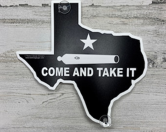 Come and Take It - Window Sign