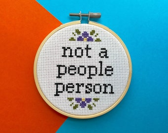 Not a People Person Counted Cross Stitch DIY KIT