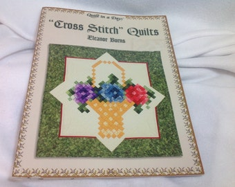 Book ~ Cross Stitch Quilts Pattern Book by Eleanor Burns ~ Quilt in a Day