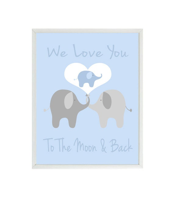 We Love You To The Moon And Back Elephant Nursery Art Baby Etsy