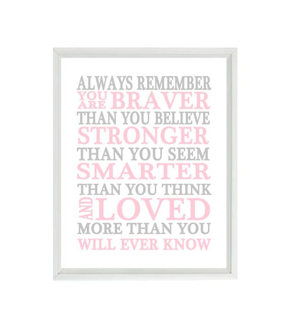 Always Remember You Are Braver Than You Believe Quote Baby Etsy