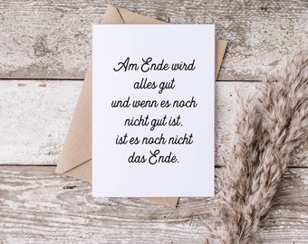 Postcard - Greeting card - In the end everything will be fine
