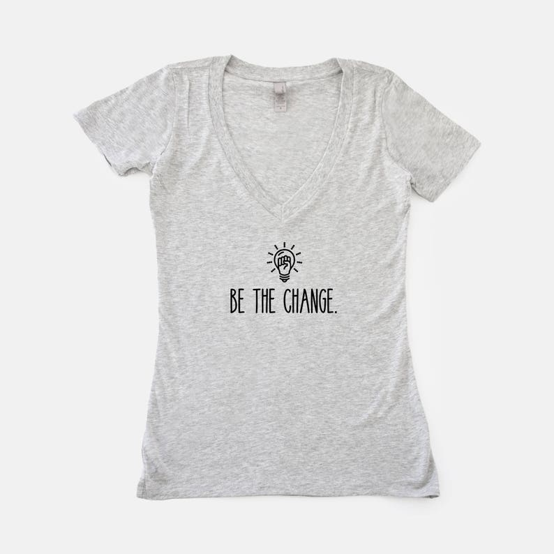 Be The Change V-Neck For Her Inspirational Gifts Gandhi image 0