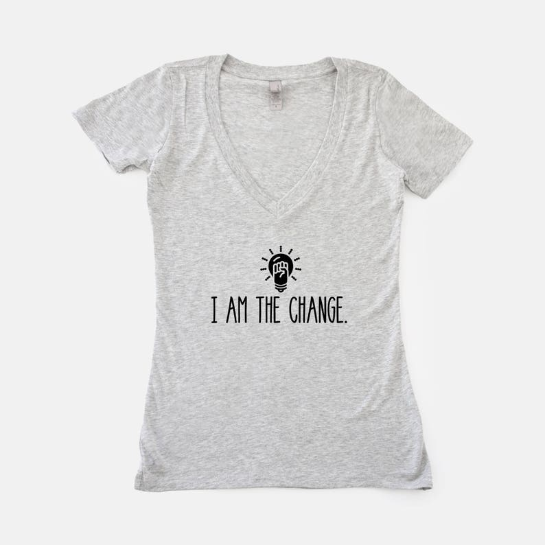 I am The Change Ladies' V-NeckProtest shirt Be the image 0