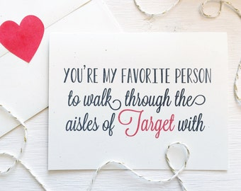 Favorite Person Target Card, Rustic Greeting Card, Funny Valentine, Galentines Day Card, Anniversary, Mother's Day, Target Run, bestie