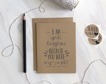 Rustic Mother's Day Card, Because of you Mom, Rustic Greeting Card, Stationery, Stationary, Mother's Day, Card for Mom, Daughter Card