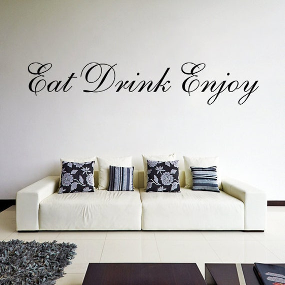 eat drink enjoy wall sticker text your vinyl stickers decal | etsy