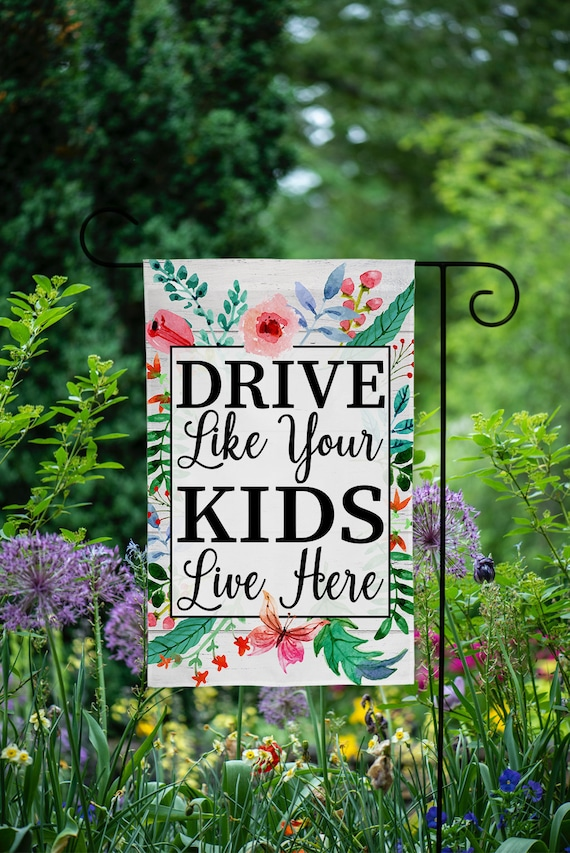 18x... Drive Like Your Kids Live Here Yard Sign Slow//Children At Play Reminder