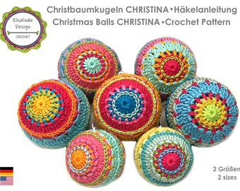 Crochet Pattern, Christmas Baubles, Christina, Christmas ball, Unique design, PDF (US terms)