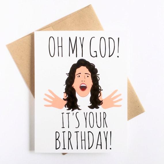 Oh My God Its Your Birthday Birthday Card Best Friend Etsy