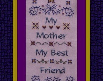My Mother! Counted Cross Stitch Instant Download Pattern. Counted Embroidery Chart. Mom Mother's Day Design. Sentiment Motto Saying X Stitch