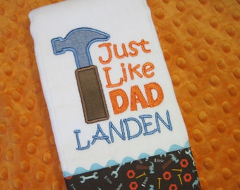 JUST LIKE DAD  Burp Cloth