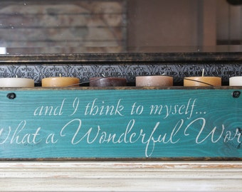 wooden sign, quote sign, what a wonderful world, teal,turquoise,wood sign, hand painted,louis armstrong,song lyrics,chrsitmas gift,gift