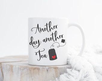 Tea Mug, Mugs With Sayings, Tea Gift For Tea Lover, Tea Quotes, Tea Drinker Gift For Coworker, Teatime, Funny Quote Mug For Friend Present