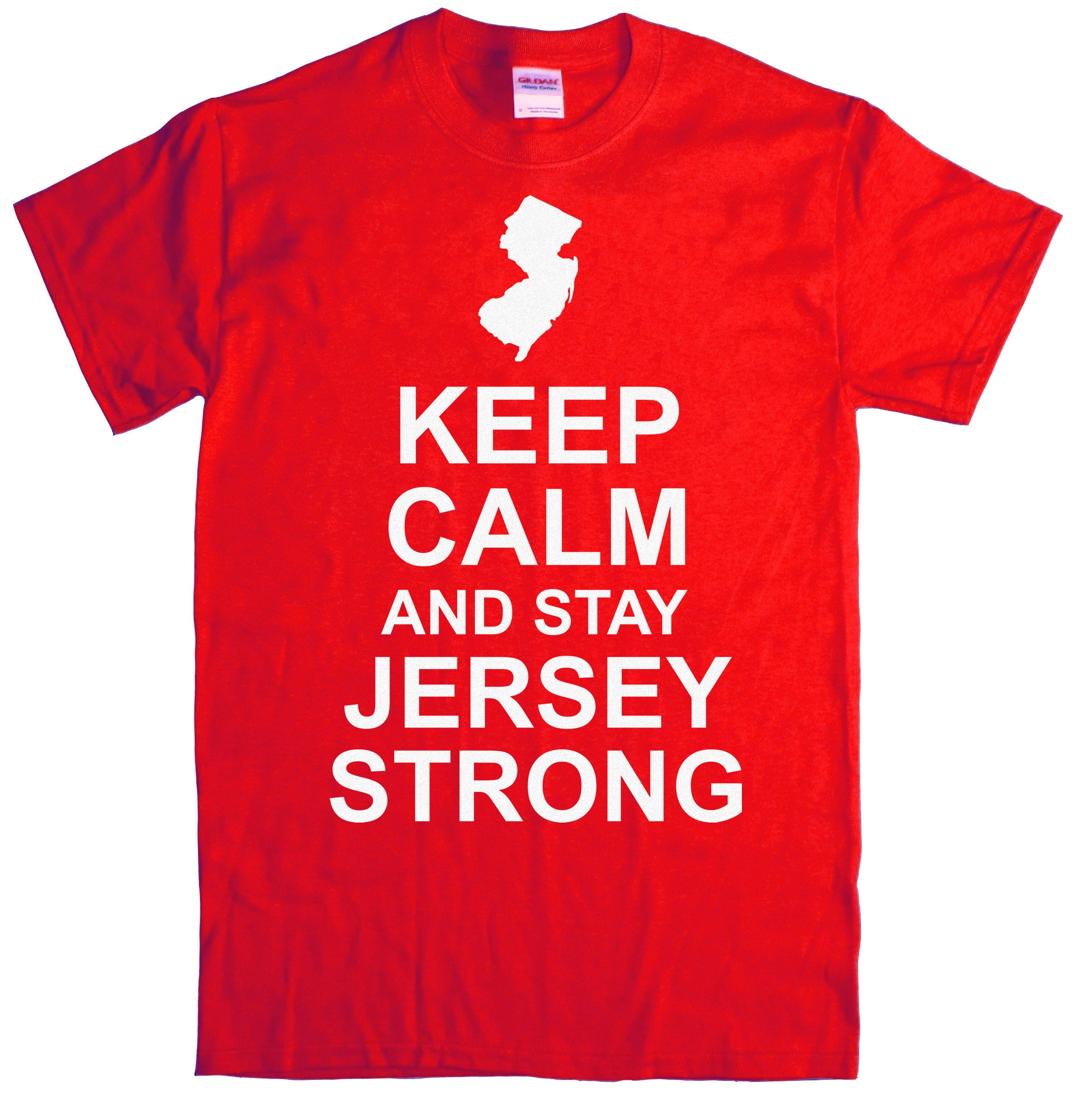 Ryott Designs Keep Calm And Stay Jersey Strong Red T Shirt Etsy