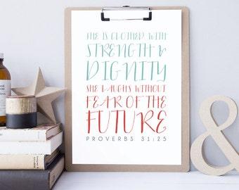 Bible Verse Art  -  Proverbs 31:25  - Scripture Print