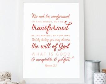 Romans 12:2 - Bible Verse Art  - Scripture Print - Christian Giclee Print - Typographic Wall Art - Bible Verse Typography